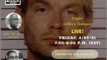 Fright Talk: Jeffrey Dahmer