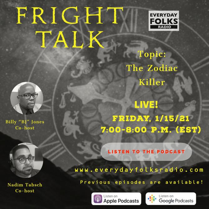 Fright Talk: The Zodiac Killer
