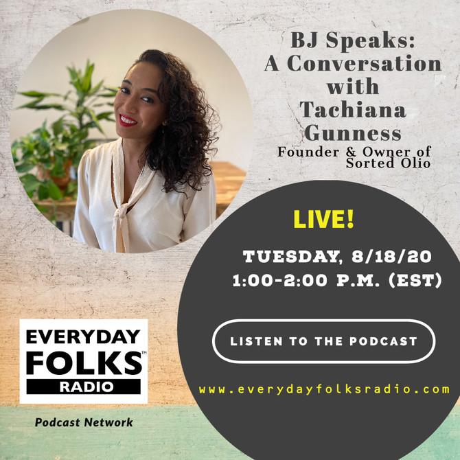 BJ Speaks: A Conversation with Tachiana Gunness
