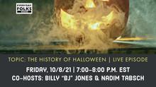Fright Talk: The History of Halloween