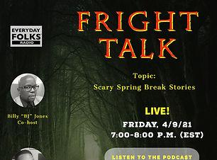 Fright Talk, 4-9-21 .jpg
