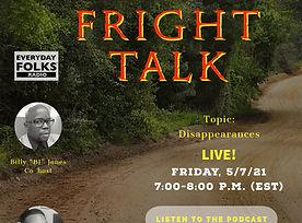 Fright Talk, 5-7-21.jpg