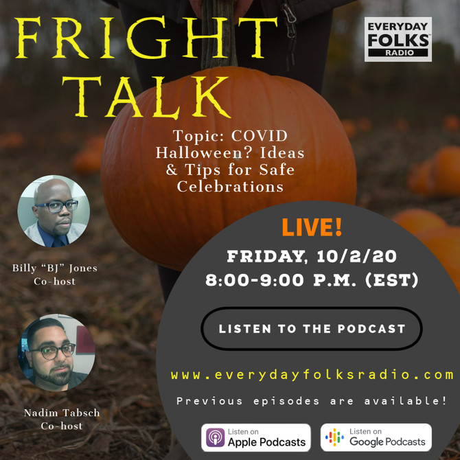 Fright Talk: COVID Halloween? Ideas & Tips for Safe Celebrations