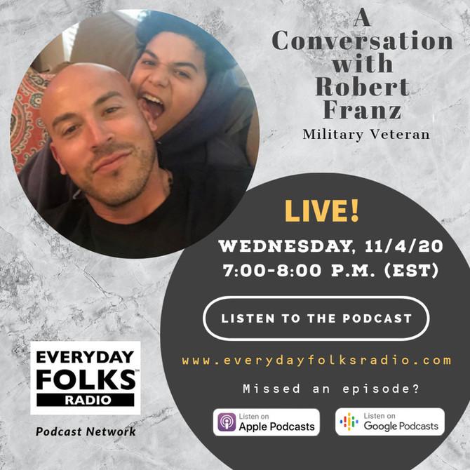 BJ Speaks: A Conversation with Robert Franz, Military Veteran