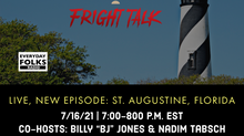 Fright Talk: St. Augustine, Florida