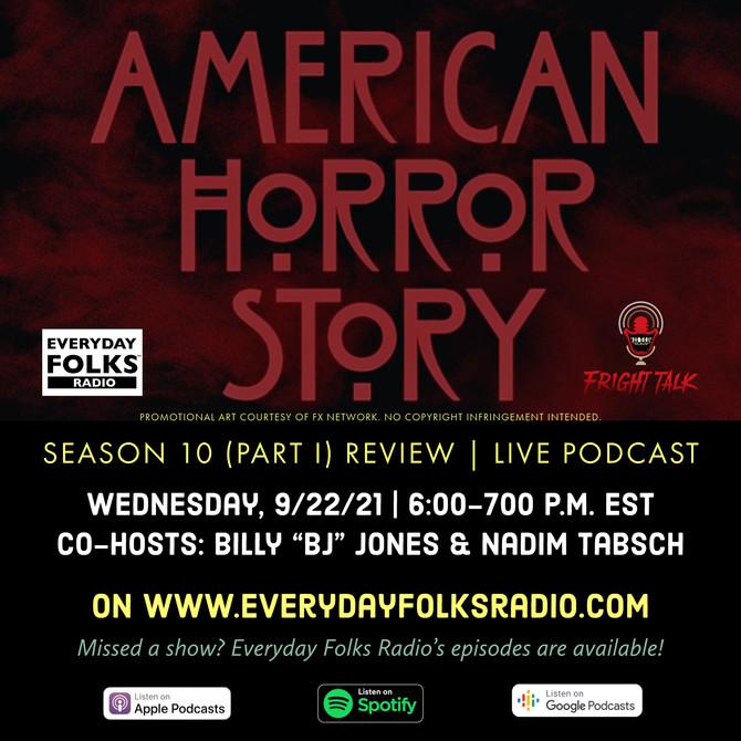 Fright Talk: American Horror Story, Season 10-Part 1 Review