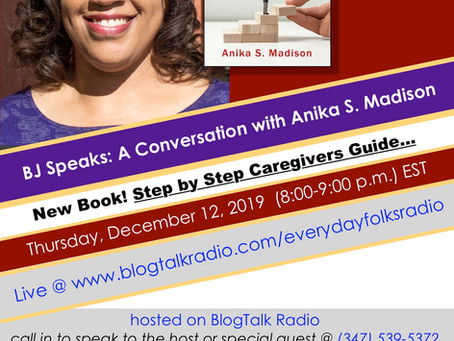 """BJ Speaks"" interviews Anika S. on 12-19-19!"