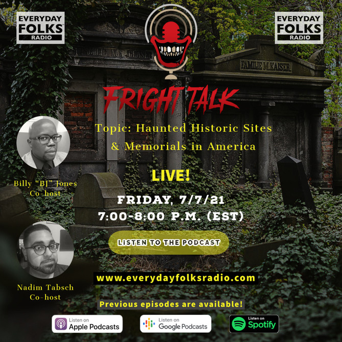 Fright Talk: Haunted Historic Sites & Memorials in America