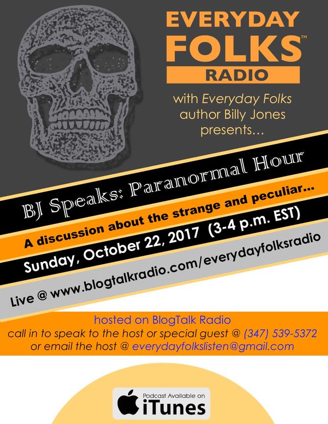 BJ Speaks: Paranormal Hour