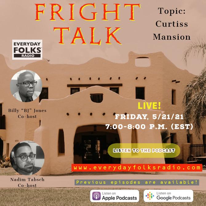 Fright Talk: Curtiss Mansion