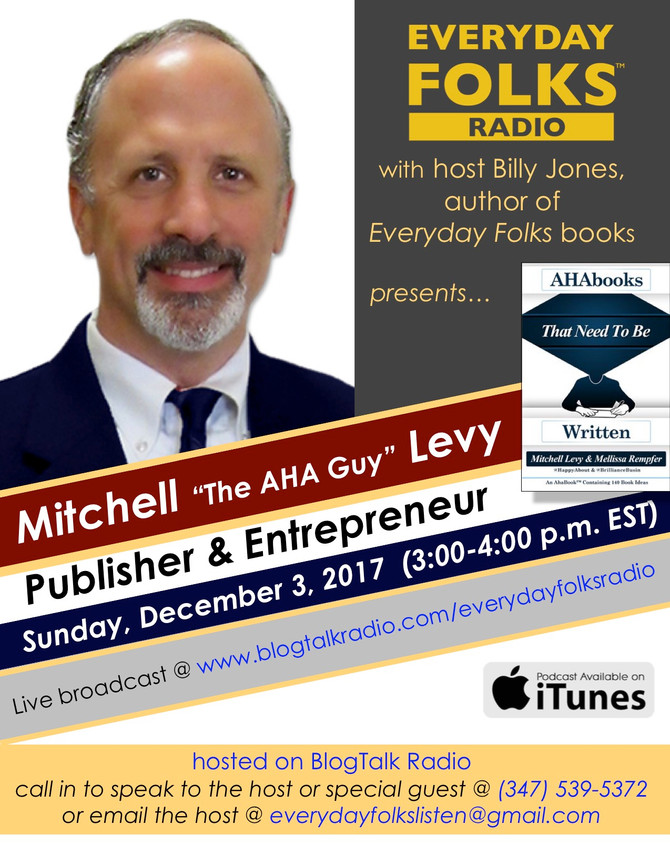 """BJ Speaks: A Conversation with Mitchell """"The AHA Guy"""" Levy!"""