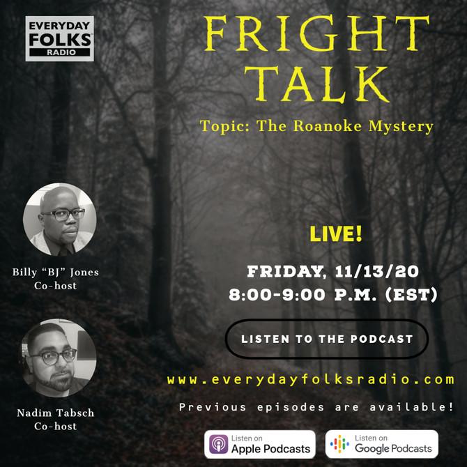 Fright Talk: The Roanoke Mystery
