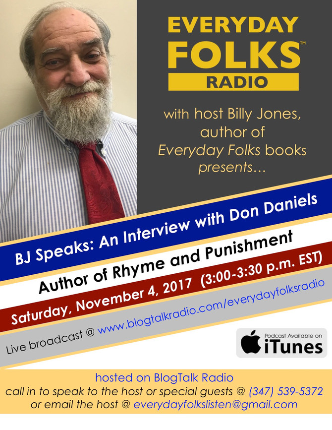BJ Interviews Don Daniels, Author of Rhyme and Punishment