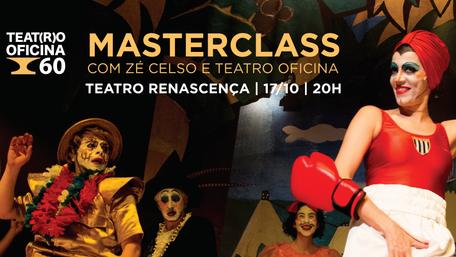 Masterclass com Zé Celso e Teatro Oficina