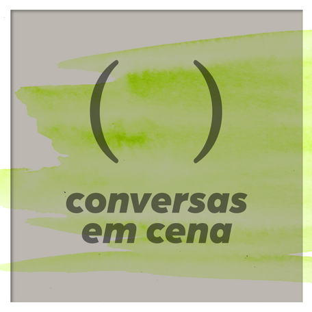 21/10 | Conversas em Cena: Felipe Hirsch, Daniela Thomas e Felipe Tassara