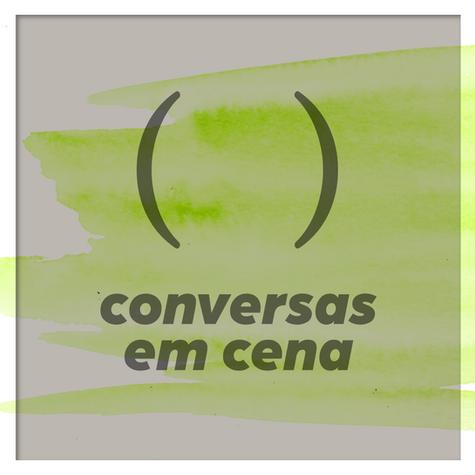 22/10 | Conversas em Cena: Gregório Duvivier e Vinícius Calderoni