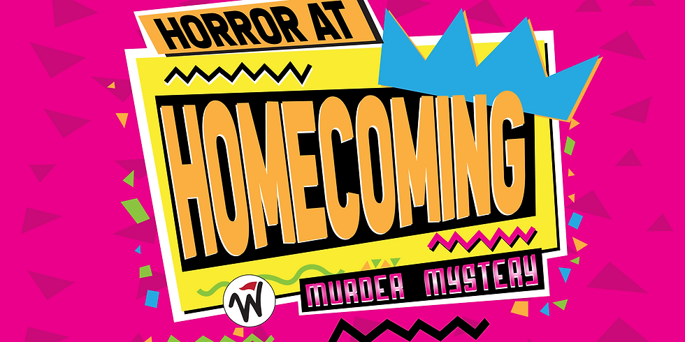 Horror at Homecoming - Murder Mystery Party