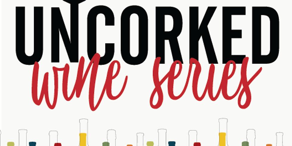 UNCORKED Wine Series Dinner