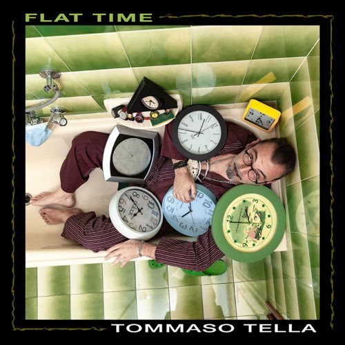 """FLAT TIME"" by Tommaso Tella"