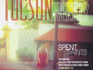 Spent Saints makes the cover of Tucson Weekly ...