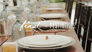 Feast & Festivities