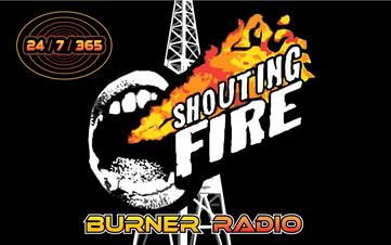 Shouting Fire Burner Radio