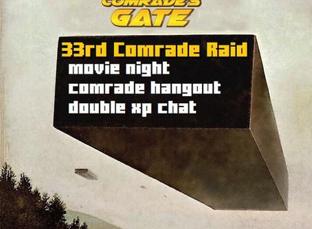 33rd Comrade Raid