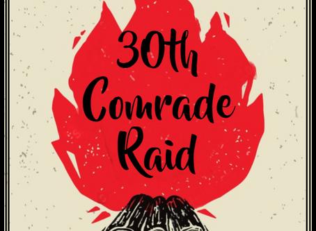 30th Comrade Raid
