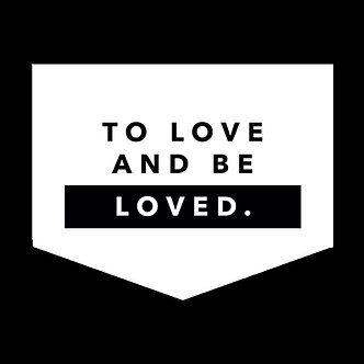 Banner - 'To love and be loved'