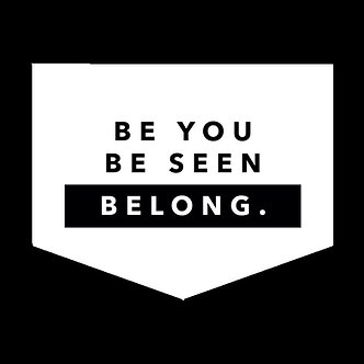 Banner - 'Be you, be seen, belong'