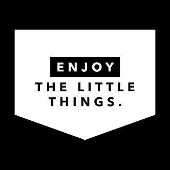 Banner - 'Enjoy the little things'