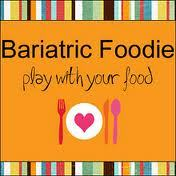 Bariatric Foodie (recipes & blog)