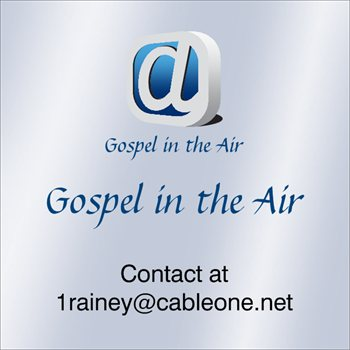Gospel in the Air GiTA Radio James Rainey