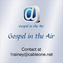 Gospel in the Air GiTA Radio James Rainey