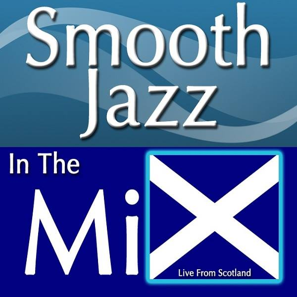 Smooth Jazz in the Mix Norrie Lynch