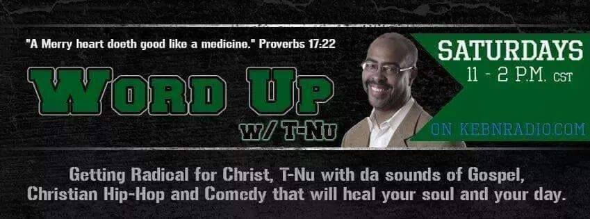 Word Up Radio with T-Nu