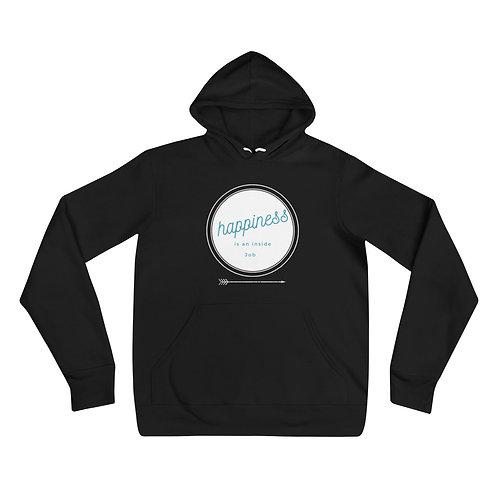 Happiness Is An Inside Job - Unisex hoodie