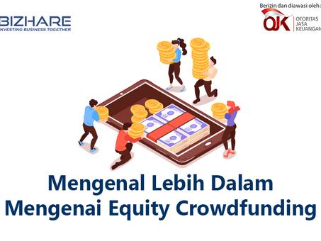 Mengenal Lebih Dalam Mengenai Equity Crowdfunding