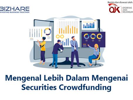 Mengenal Lebih Dalam Mengenai Securities Crowdfunding