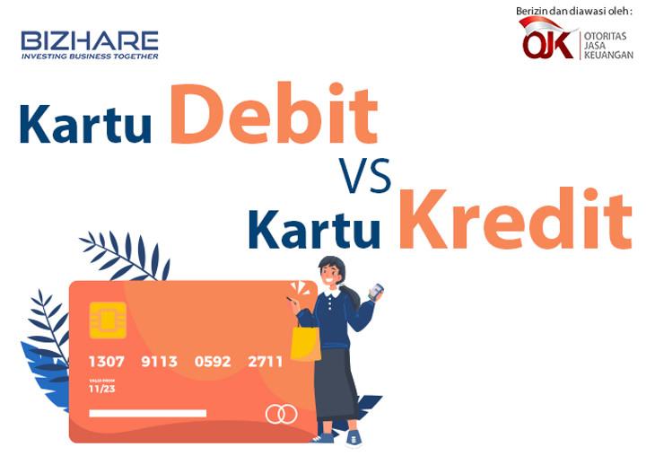 Kartu Debit VS Kartu Kredit, Bagaimana Cara Bijak Menggunakannya?