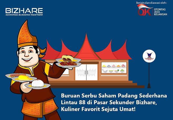 Buruan Serbu Saham Padang Sederhana Lintau 88 di Pasar Sekunder Bizhare, Kuliner Favorit Sejuta Umat