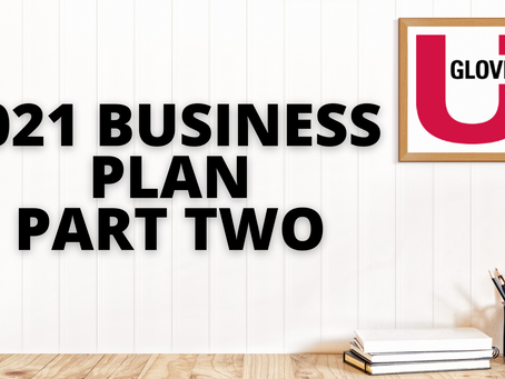 2021 Agent Business Plan - Part Two