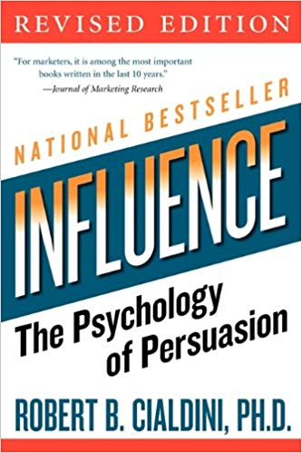 Influence: The Psychology of Sales by Robert Cialdini