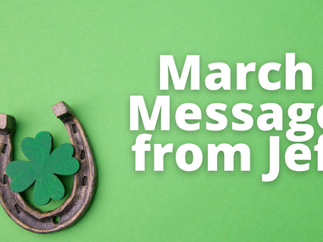 March Message from Jeff