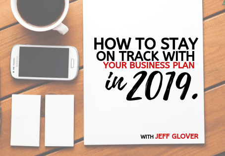 How to Stay on Track with Your Plan in 2019