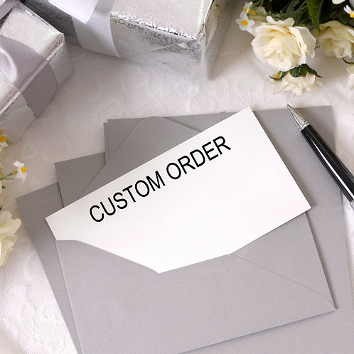 Custom Order (price may vary)