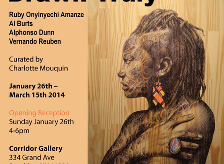 Drawn Truly at Corridor Gallery Jan. 26th - March 15th 2014