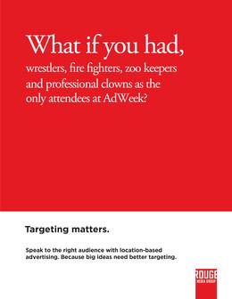 Print ad: Rouge Media At Advertising Week