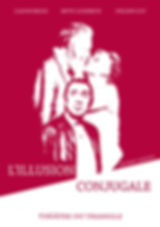 affiche L'illusion conjugale triangle castelnau