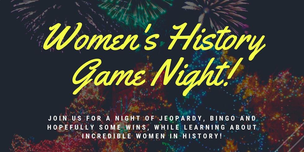 Women's History GAME NIGHT!